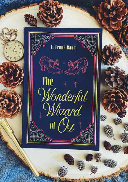 The Wizard of Oz by L Frank Baum – A Novel with a Wizard Character