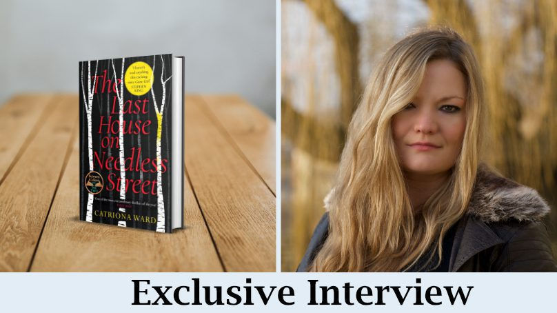 Interview: Catriona Ward Talks About Her Latest & Upcoming Books
