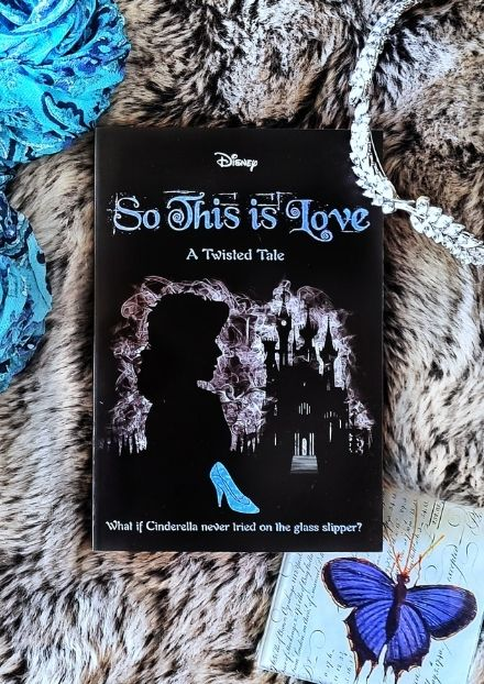 Book Cover Disney - So This Is Love - A Twisted Tale By Elizabeth Lim