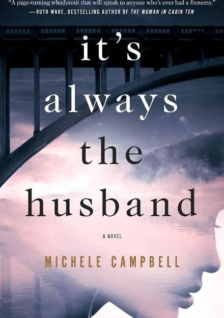 Its always the husband by Michele Cambell