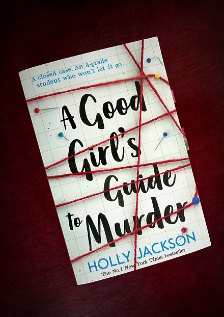 A Good Girl's Guide to Murder UK book cover